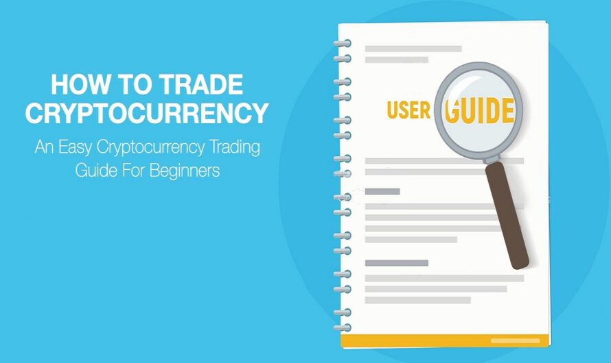 How a Beginner Trade Cryptocurrency? Detail Guide for Beginners about Cryptocurrencies